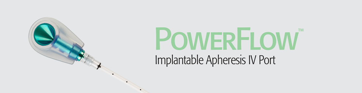 PowerFlow™ Implantable Apheresis IV Port